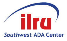 ILRU Southwest ADA Center